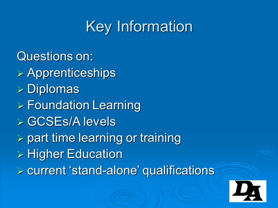 Key Information Questions on: Apprenticeships Diplomas