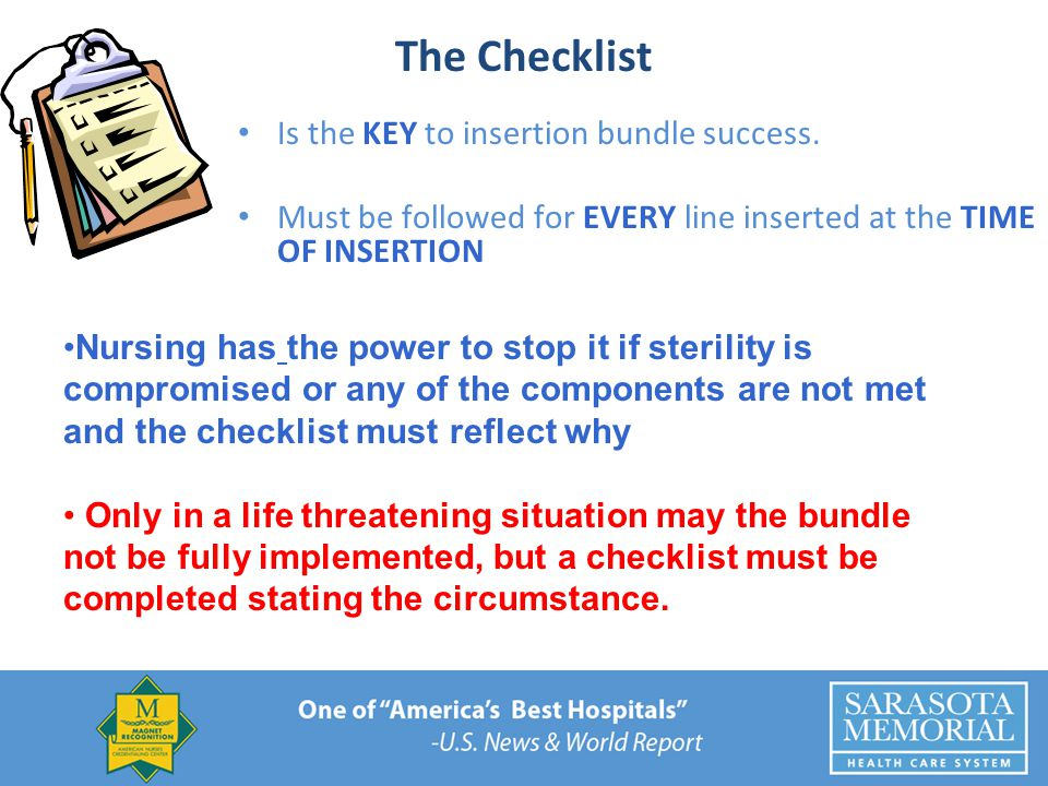 The Checklist Is the KEY to insertion bundle success.