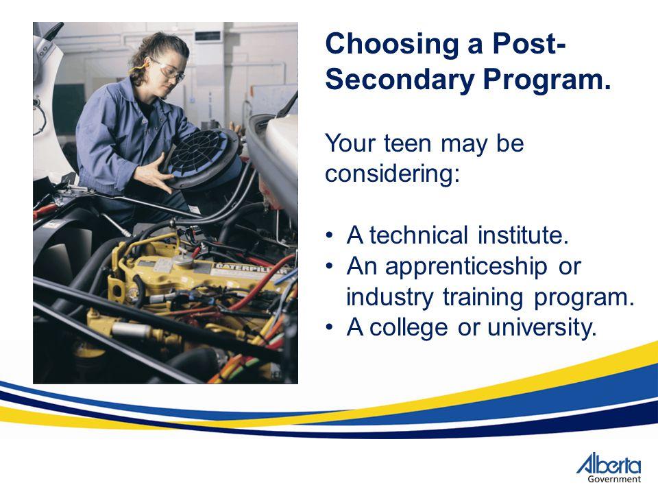Choosing a Post-Secondary Program.