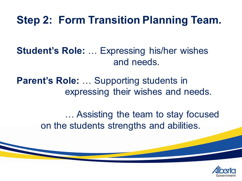 Step 2: Form Transition Planning Team.