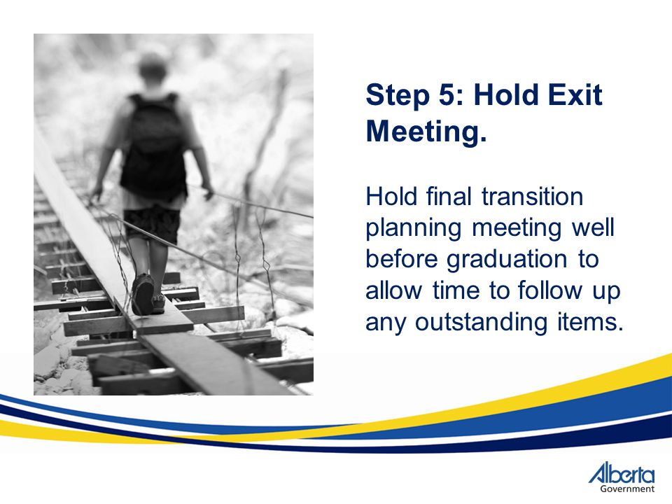 Step 5: Hold Exit Meeting.