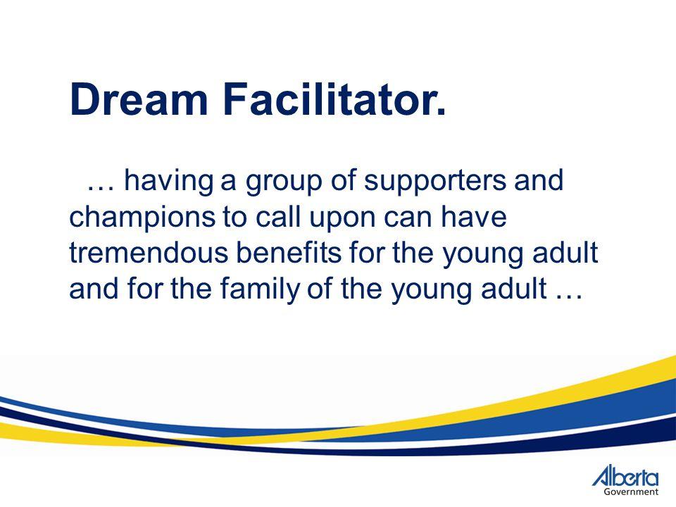 Dream Facilitator.