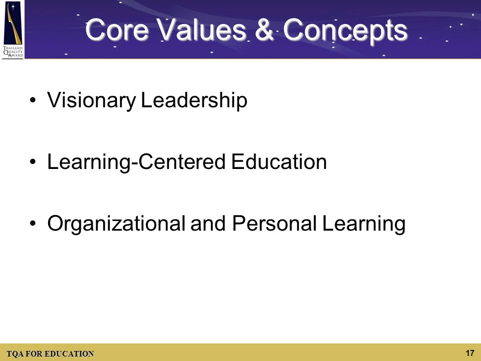 Core Values & Concepts Visionary Leadership