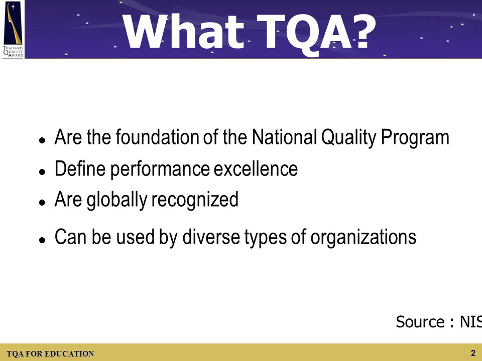 What TQA Are the foundation of the National Quality Program