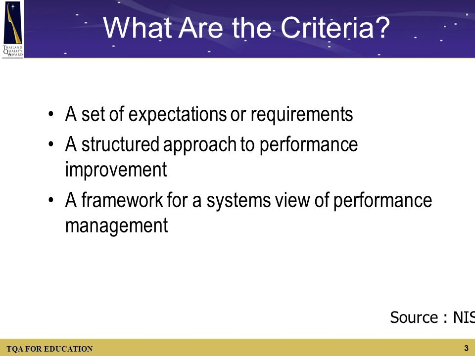 What Are the Criteria A set of expectations or requirements