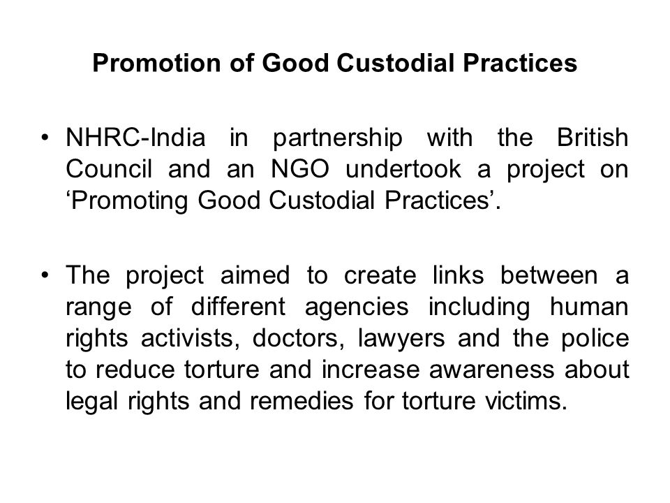 Promotion of Good Custodial Practices