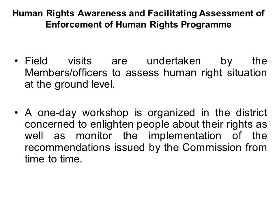 Human Rights Awareness and Facilitating Assessment of Enforcement of Human Rights Programme