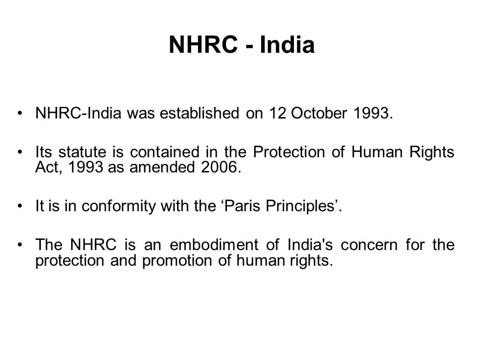 NHRC - India NHRC-India was established on 12 October 1993.