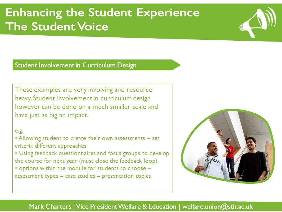 Enhancing the Student Experience The Student Voice