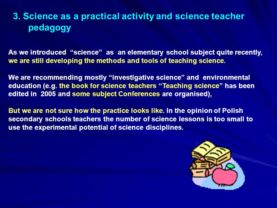 3. Science as a practical activity and science teacher pedagogy
