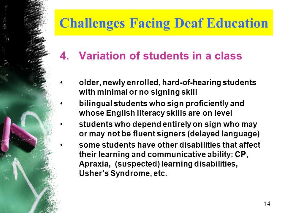 Challenges Facing Deaf Education