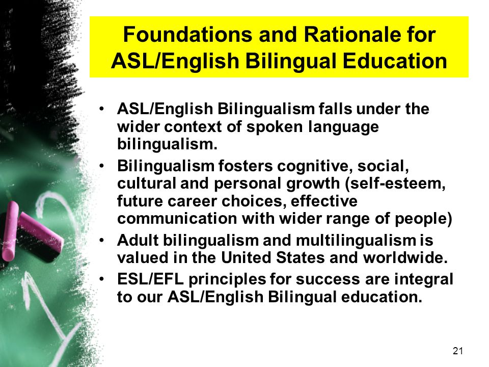 Foundations and Rationale for ASL/English Bilingual Education
