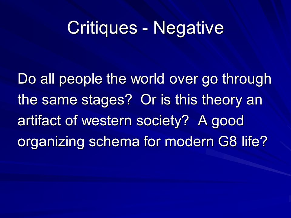 Critiques - Negative Do all people the world over go through