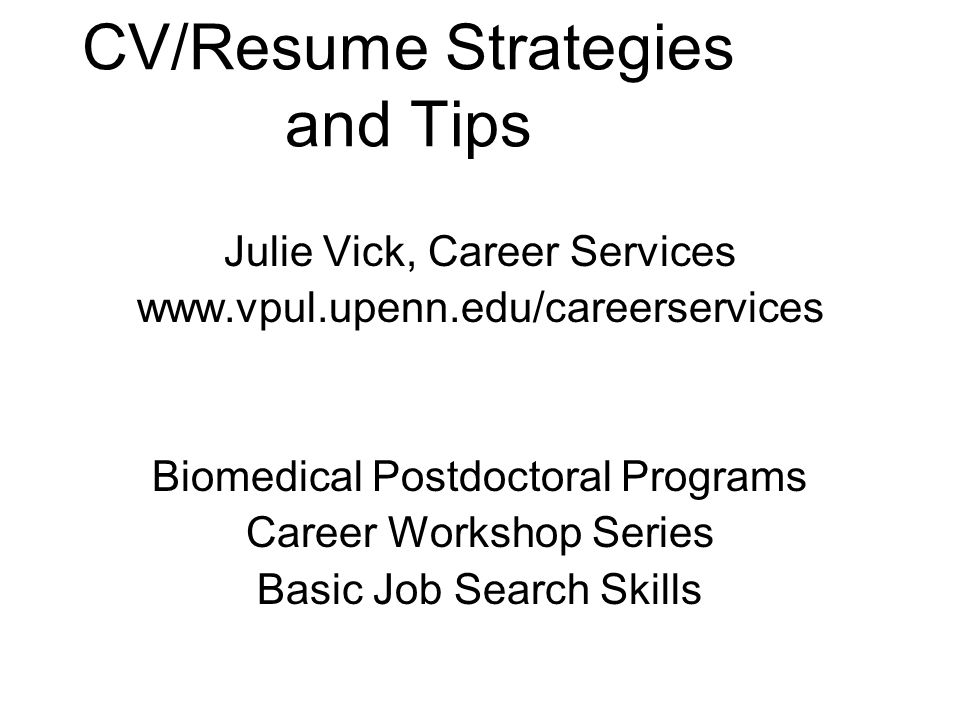 CV/Resume Strategies and Tips