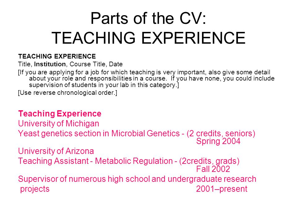Parts of the CV: TEACHING EXPERIENCE
