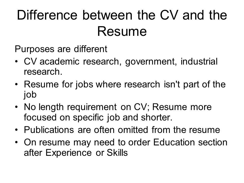 Difference between the CV and the Resume