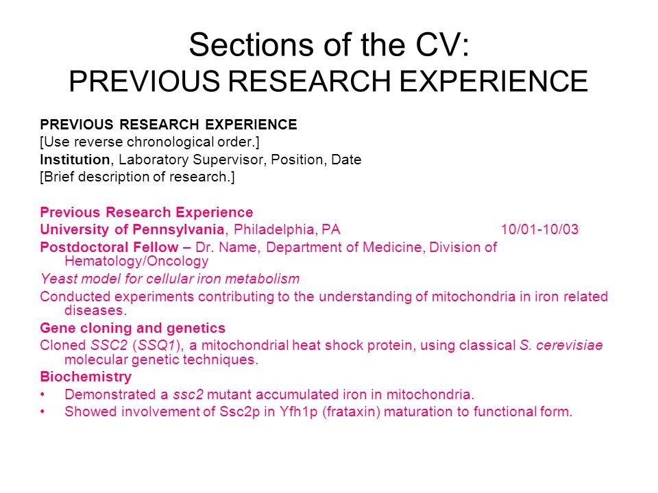 Sections of the CV: PREVIOUS RESEARCH EXPERIENCE