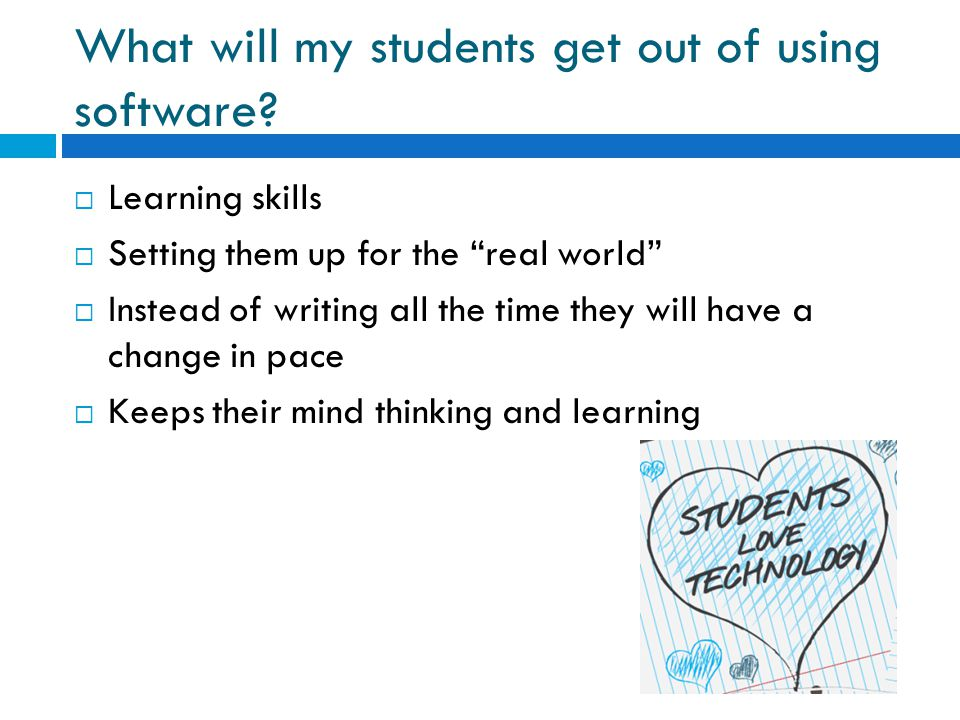 What will my students get out of using software