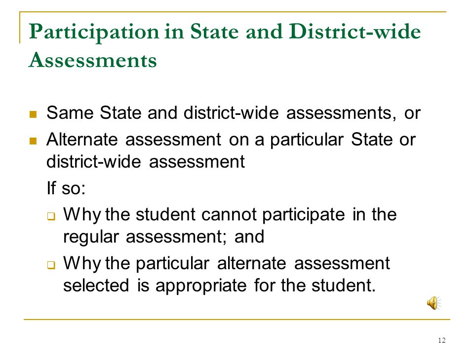Participation in State and District-wide Assessments