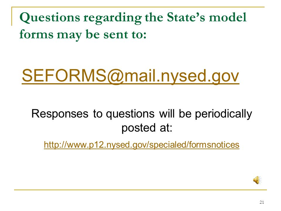 Questions regarding the State's model forms may be sent to: