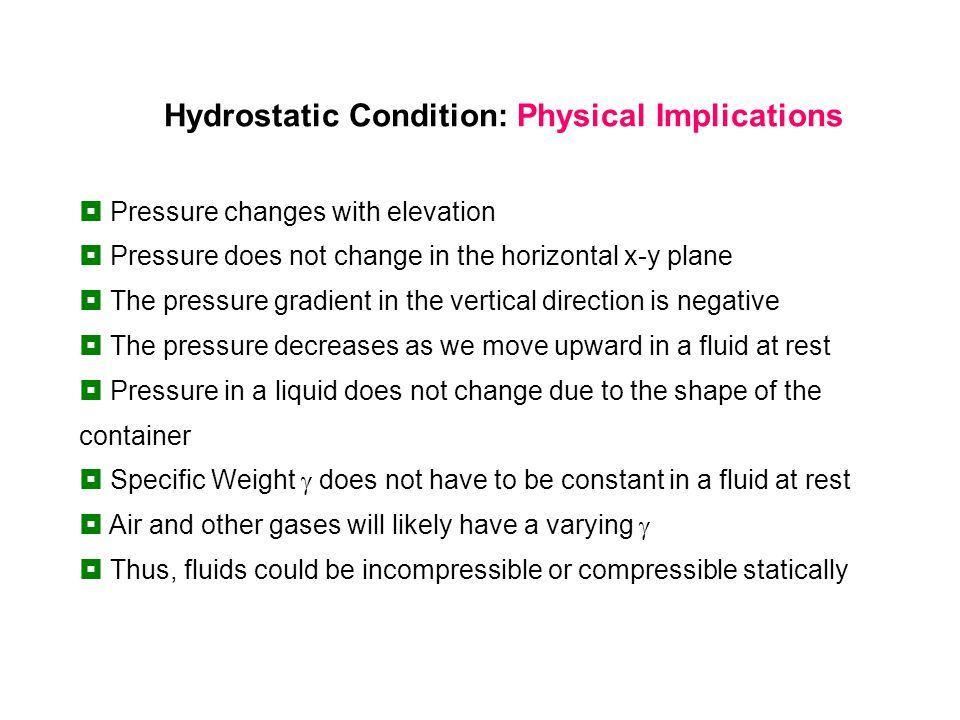 Hydrostatic Condition: Physical Implications