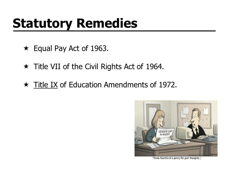 Statutory Remedies Equal Pay Act of 1963.