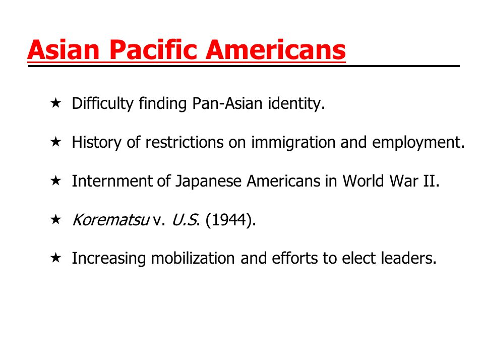 Asian Pacific Americans