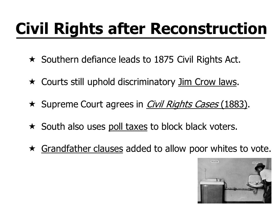 Civil Rights after Reconstruction