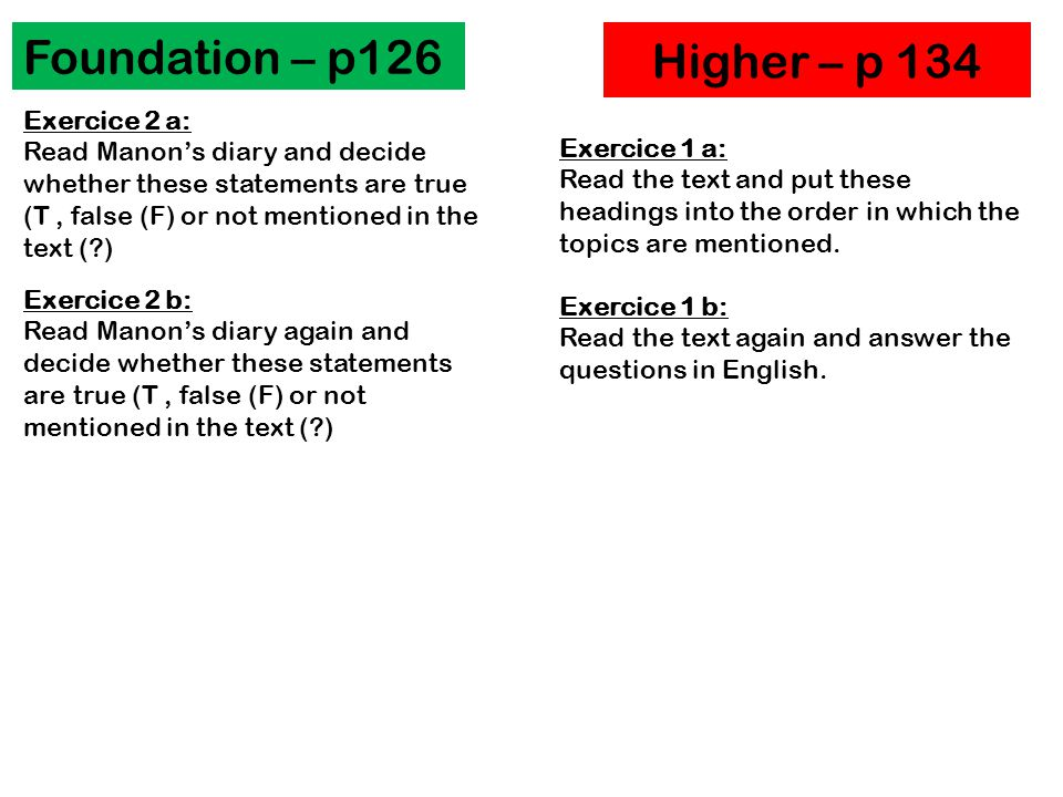 Foundation – p126 Higher – p 134 Exercice 2 a: