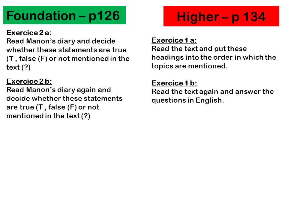 Foundation – p126 Higher – p 134 Exercice 2 a: