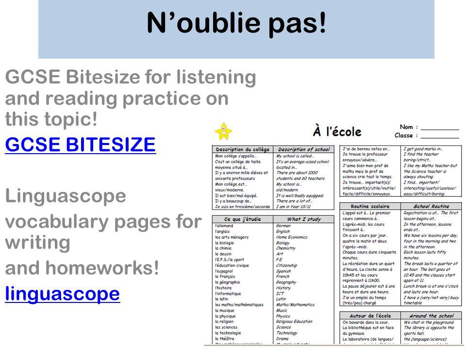 N'oublie pas! GCSE Bitesize for listening and reading practice on this topic! GCSE BITESIZE. Linguascope.