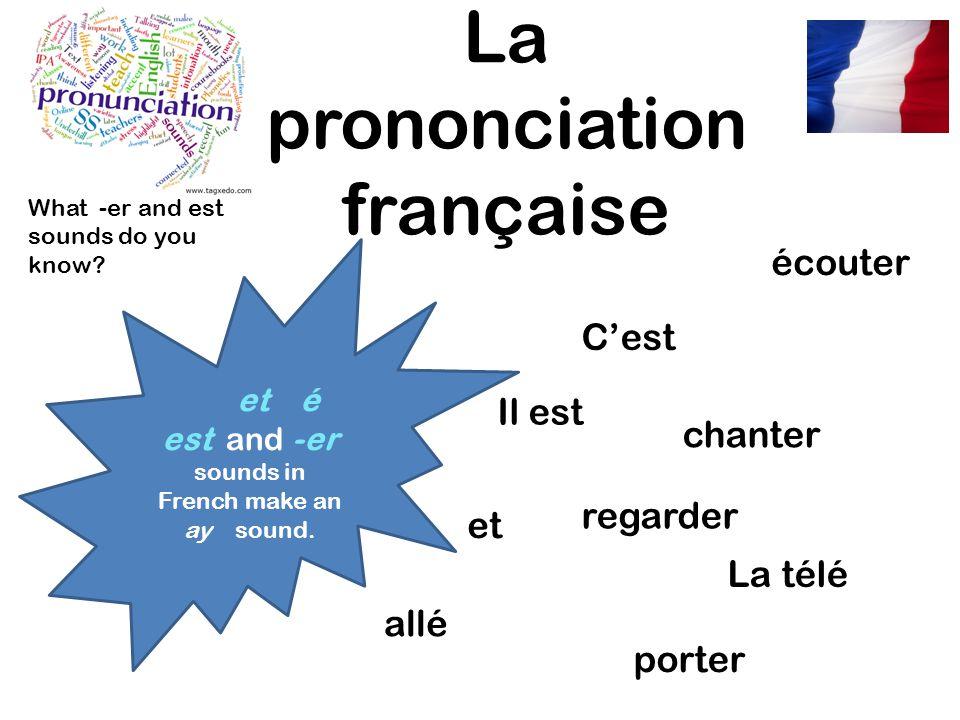 La prononciation française