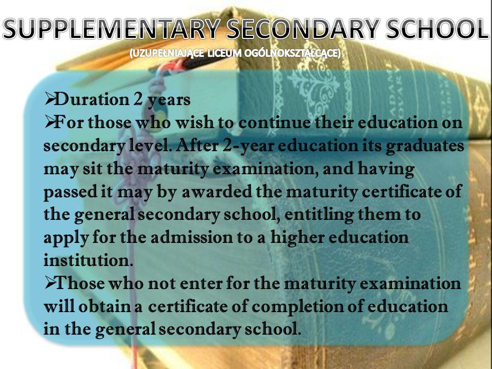SUPPLEMENTARY SECONDARY SCHOOL