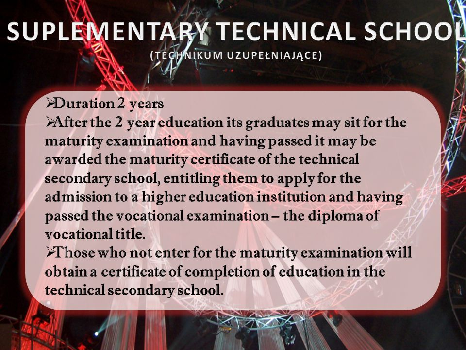 SUPLEMENTARY TECHNICAL SCHOOL (TECHNIKUM UZUPEŁNIAJĄCE)
