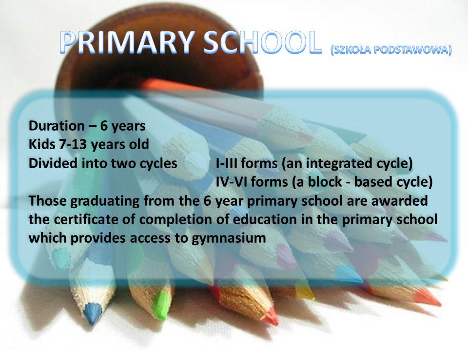 PRIMARY SCHOOL (SZKOŁA PODSTAWOWA)