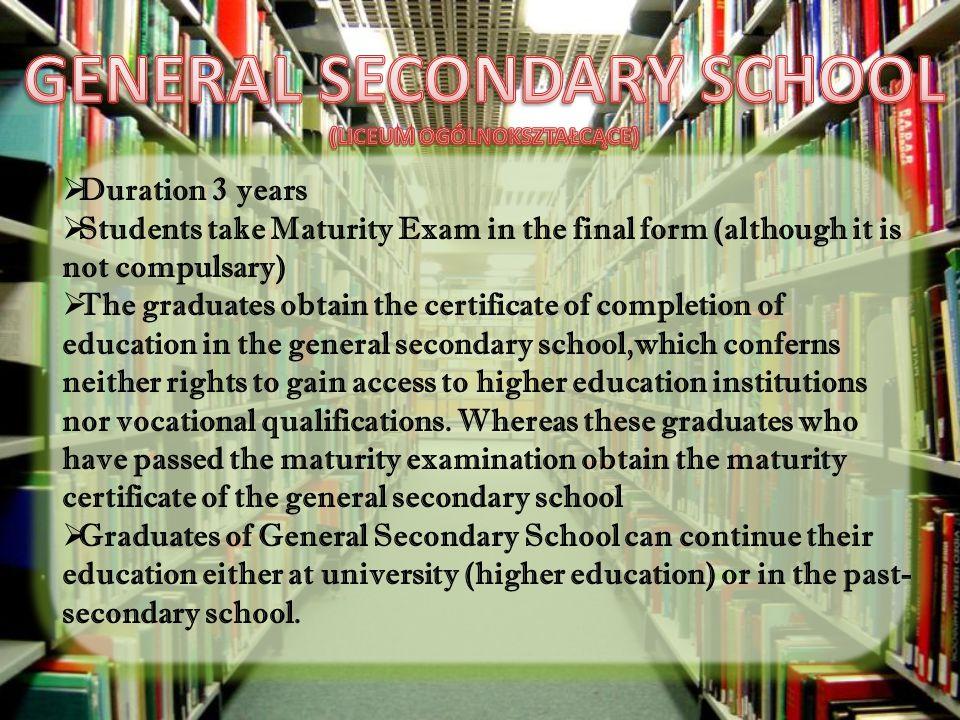 GENERAL SECONDARY SCHOOL (LICEUM OGÓLNOKSZTAŁCĄCE)