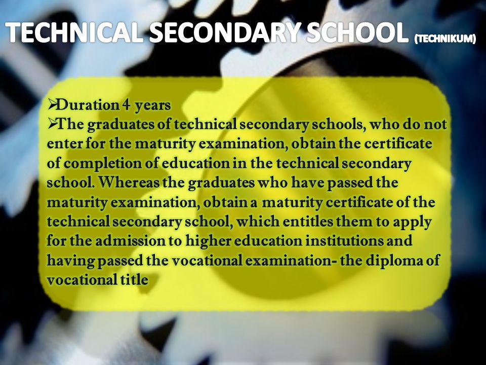 TECHNICAL SECONDARY SCHOOL (TECHNIKUM)