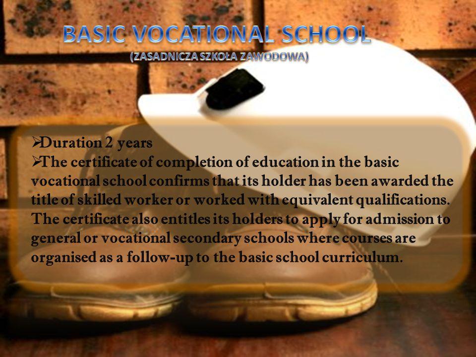 BASIC VOCATIONAL SCHOOL (ZASADNICZA SZKOŁA ZAWODOWA)