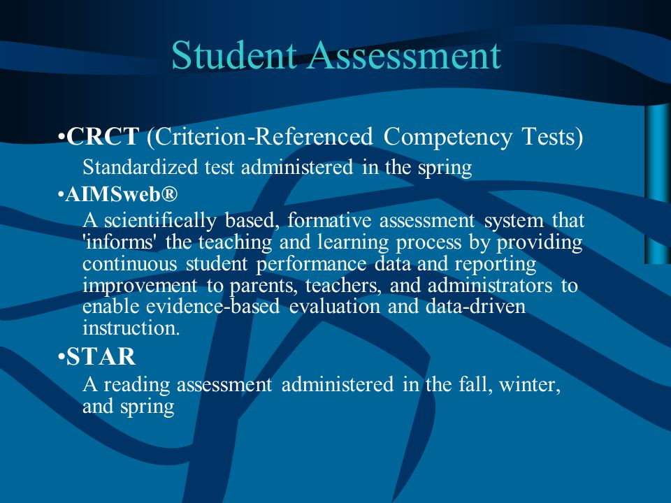 Student Assessment CRCT (Criterion-Referenced Competency Tests)