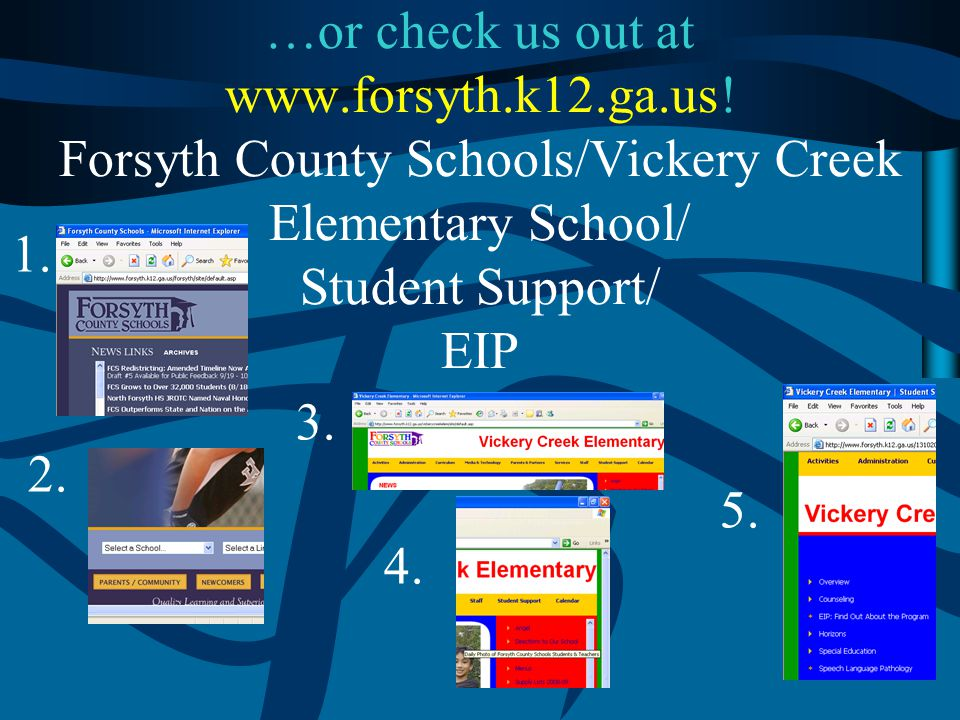…or check us out at www. forsyth. k12. ga. us
