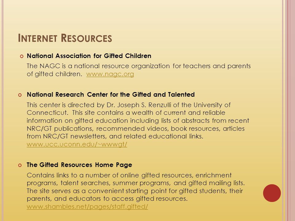 Internet Resources National Association for Gifted Children