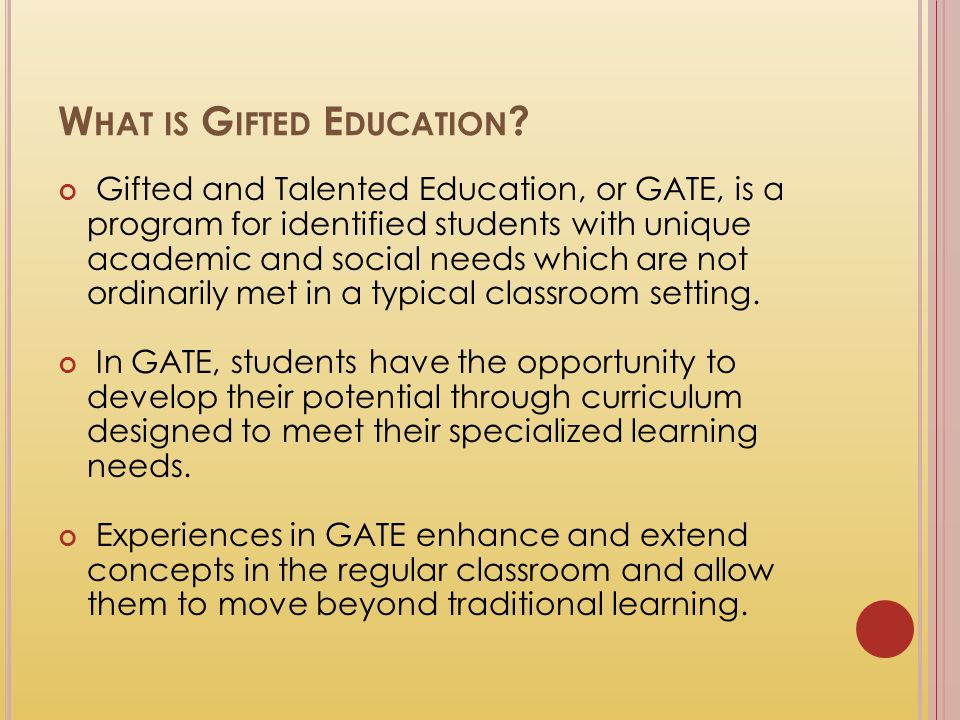 What is Gifted Education