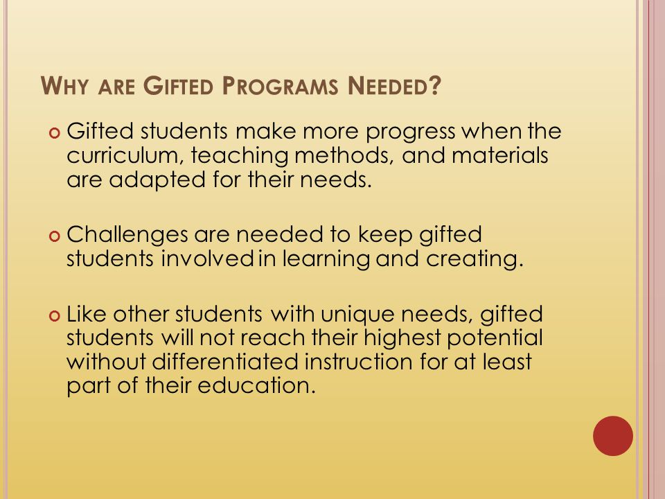 Why are Gifted Programs Needed