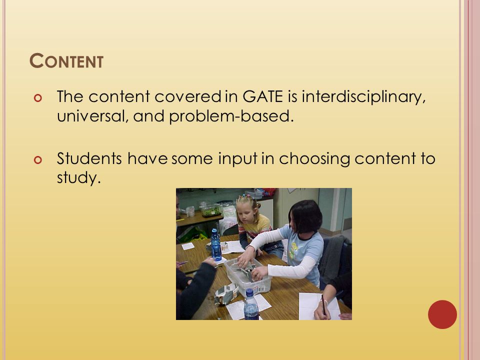 Content The content covered in GATE is interdisciplinary, universal, and problem-based.