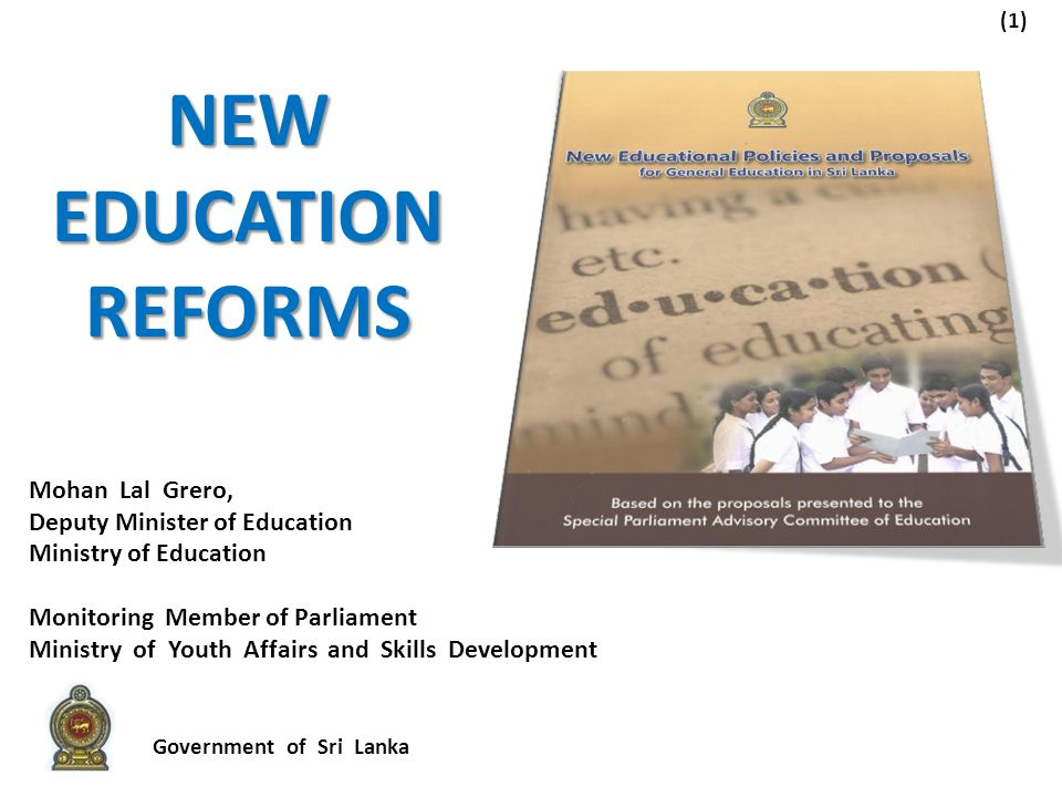 New Education Reforms Mohan Lal Grero, Deputy Minister of Education