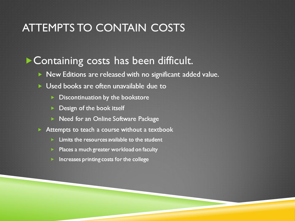 Attempts to contain costs