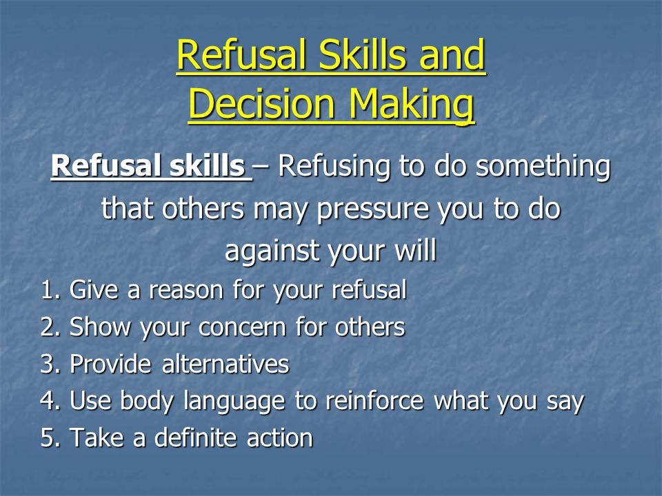 Refusal Skills and Decision Making