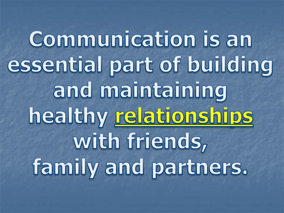 essential part of building healthy relationships