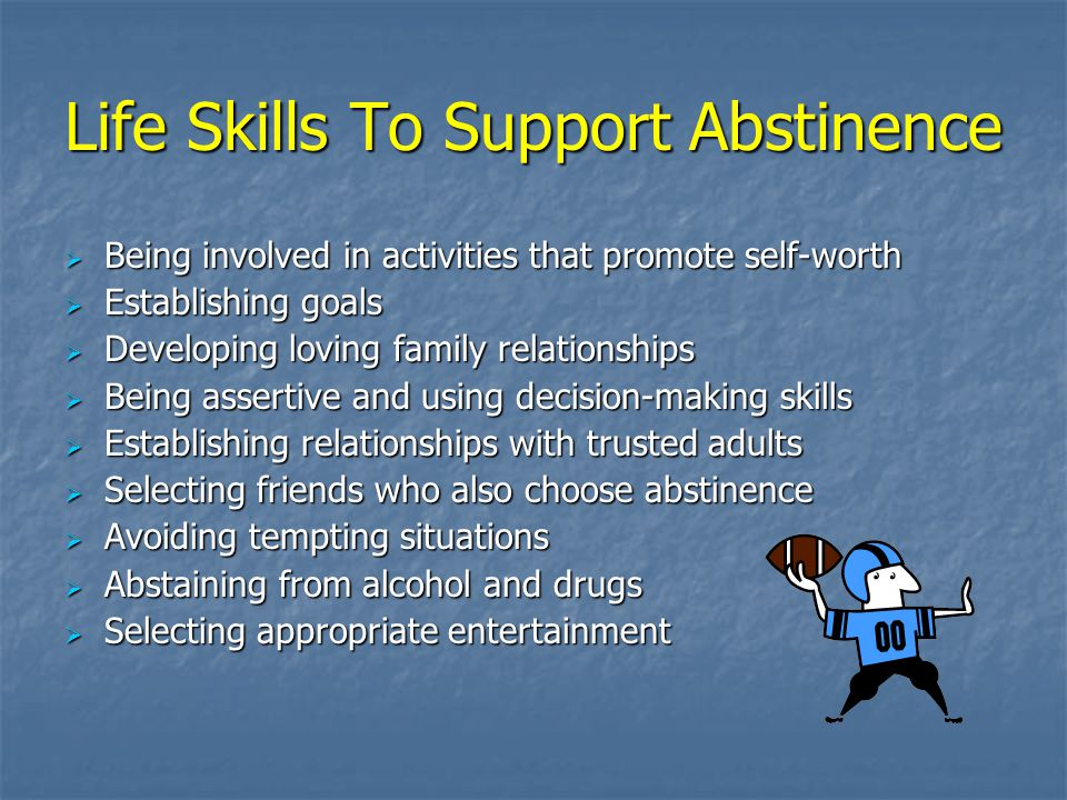 Life Skills To Support Abstinence