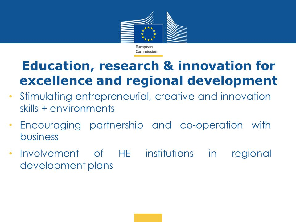 Education, research & innovation for excellence and regional development